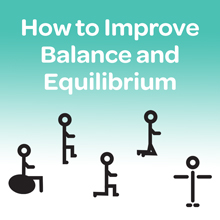How to Improve Balance and Equilibrium