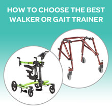 How To Choose The Best Walker or Gait Trainer